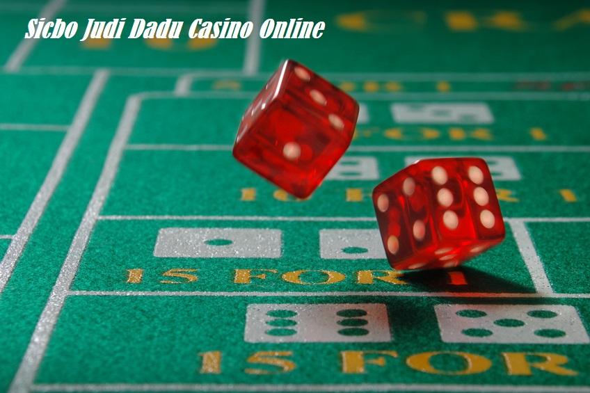 Sicbo Judi Dadu Casino Online