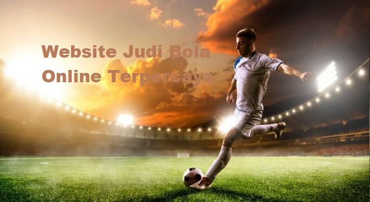 Website Judi Bola Online Terpercaya